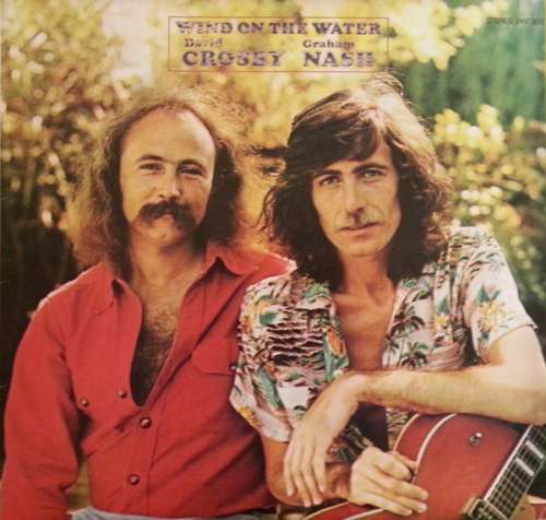 Bild David Crosby Graham Nash* - Wind On The Water (LP, Album) Schallplatten Ankauf