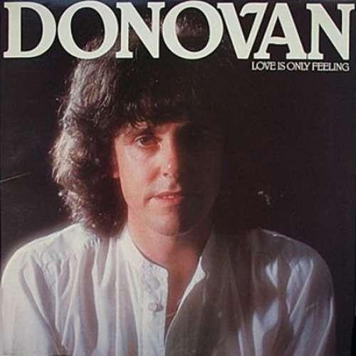 Bild Donovan - Love Is Only Feeling (LP, Album) Schallplatten Ankauf