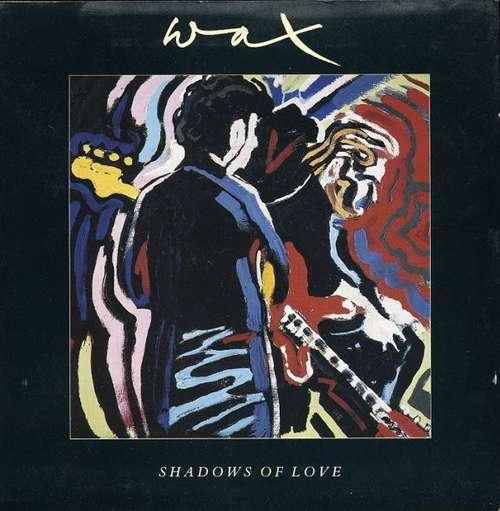 Cover zu Wax (6) - Shadows Of Love (12) Schallplatten Ankauf