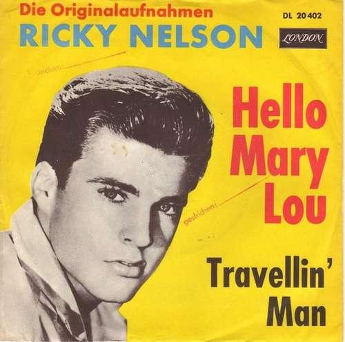 Bild Ricky Nelson (2) - Hello Mary Lou (7, Single, RP) Schallplatten Ankauf