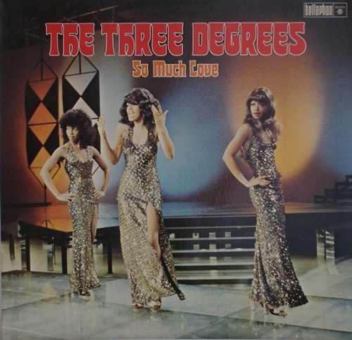 Bild The Three Degrees - So Much Love (LP, Album) Schallplatten Ankauf