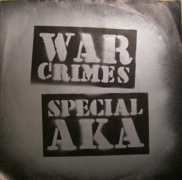 Cover Special AKA* - War Crimes (10) Schallplatten Ankauf