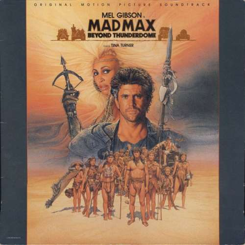 Cover zu Various - Mad Max - Beyond Thunderdome - Original Motion Picture Soundtrack (LP, Album) Schallplatten Ankauf