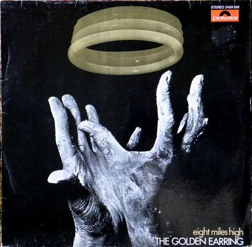 Bild The Golden Earring* - Eight Miles High (LP, Album, RP) Schallplatten Ankauf