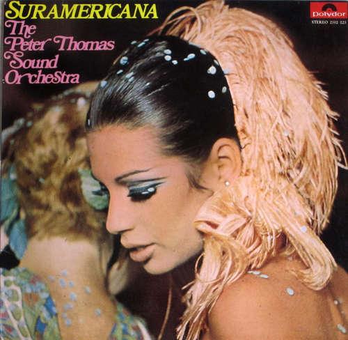Cover Peter Thomas Sound Orchestra - Suramericana (LP, Album) Schallplatten Ankauf