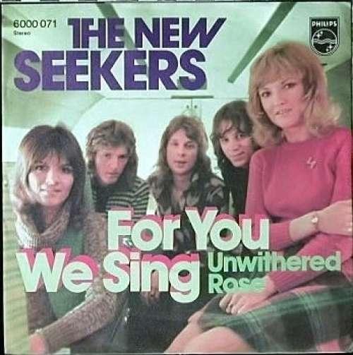 Bild The New Seekers - For You We Sing (7, Single) Schallplatten Ankauf