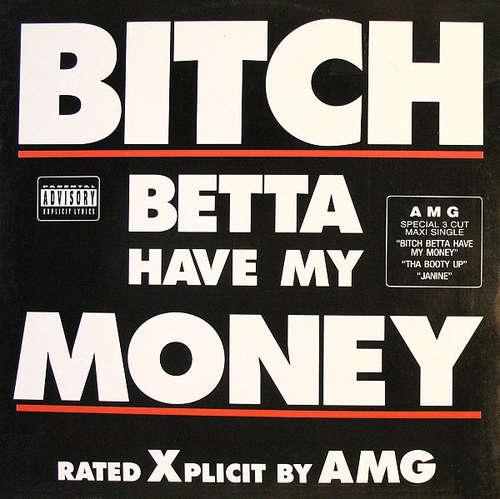 Cover AMG - Bitch Betta Have My Money (12) Schallplatten Ankauf