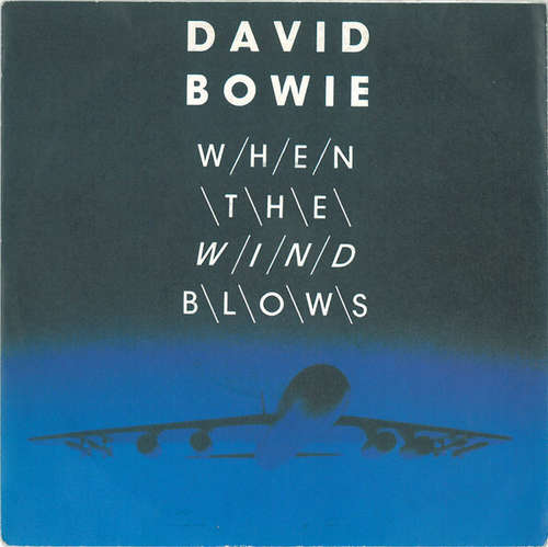 Cover David Bowie - When The Wind Blows (7, Single) Schallplatten Ankauf