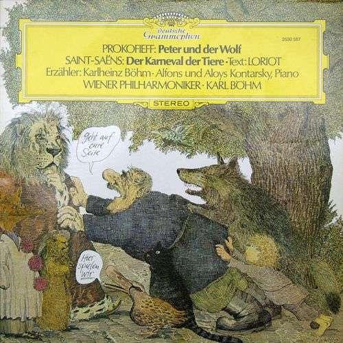 Cover Prokofieff* · Saint-Saëns* · Loriot · Karlheinz Böhm · Alfons Und Aloys Kontarsky* · Wiener Philharmoniker · Karl Böhm - Prokofieff: Peter Und Der Wolf / Saint-Saëns: Der Karneval Der Tiere (LP, Album, Gat) Schallplatten Ankauf
