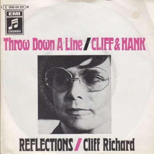 Bild Cliff* And Hank* / Cliff Richard - Throw Down A Line / Reflections (7, Single, Mono) Schallplatten Ankauf