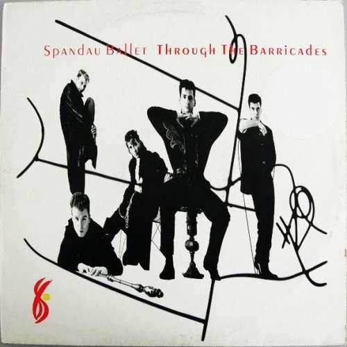 Bild Spandau Ballet - Through The Barricades (LP, Album) Schallplatten Ankauf