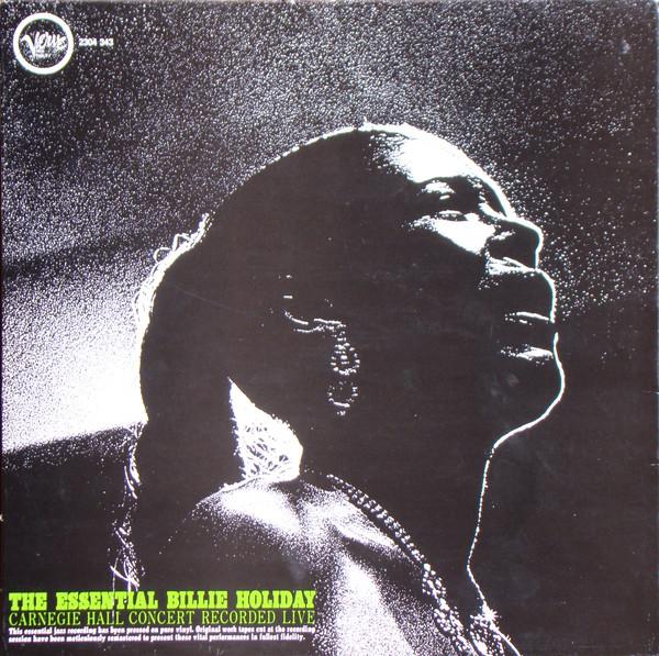 Bild Billie Holiday - The Essential Billie Holiday - Carnegie Hall Concert (LP, Album, RE, Gat) Schallplatten Ankauf