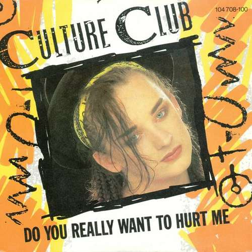 Bild Culture Club - Do You Really Want To Hurt Me (7, Single, Inj) Schallplatten Ankauf