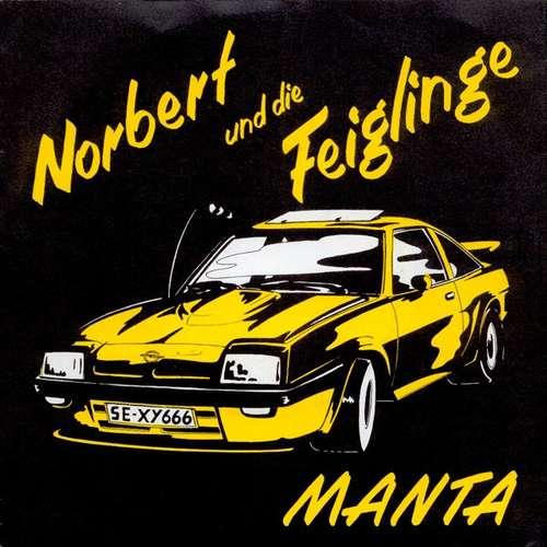 Bild Norbert Und Die Feiglinge - Manta (7, Single) Schallplatten Ankauf