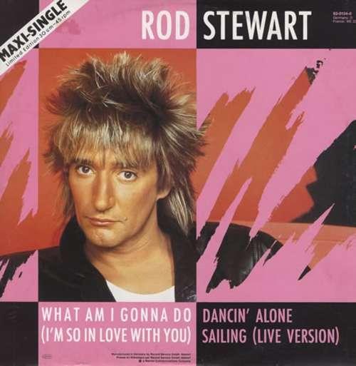 Bild Rod Stewart - What Am I Gonna Do (I'm So In Love With You) (12, Maxi, Ltd) Schallplatten Ankauf