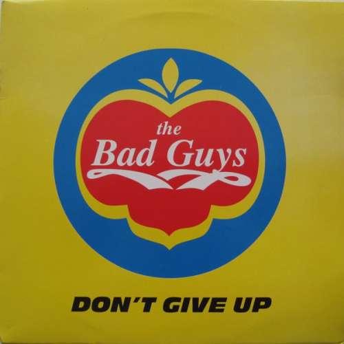 Bild The Bad Guys - Don't Give Up (12) Schallplatten Ankauf