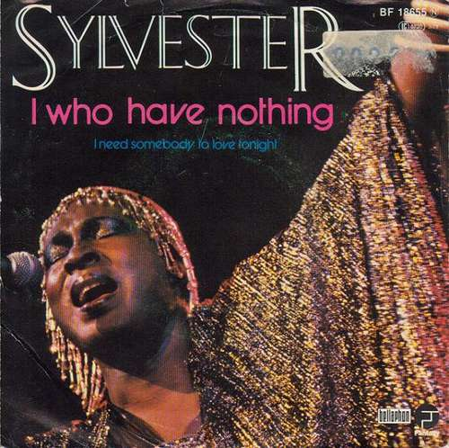 Bild Sylvester - I Who Have Nothing (7, Single, Pin) Schallplatten Ankauf