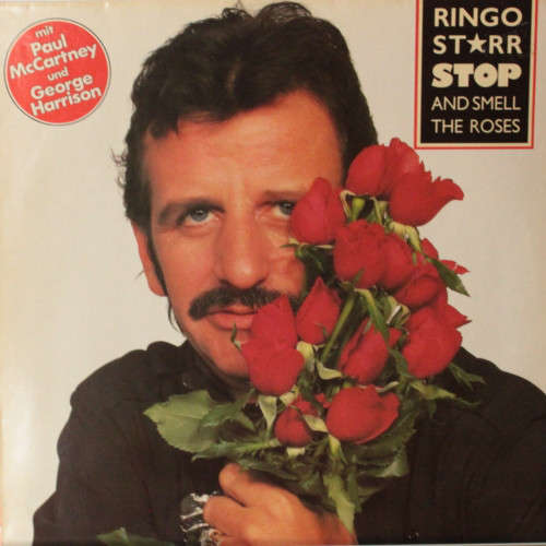 Bild Ringo Starr - Stop And Smell The Roses (LP, Album) Schallplatten Ankauf