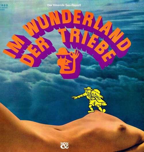 Cover Lützel Jeman, F.-K. Waechter*, F. W. Bernstein - Im Wunderland Der Triebe - Der Tönende Sexreport (LP) Schallplatten Ankauf