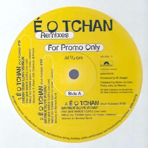 Bild É O Tchan - É O Tchan (Remixes) (12, Promo) Schallplatten Ankauf
