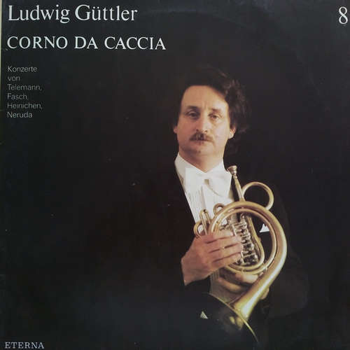 Bild Ludwig Güttler - Corno Da Caccia -  Konzerte von Telemann, Fasch, Heinichen, Neruda (LP, Album) Schallplatten Ankauf