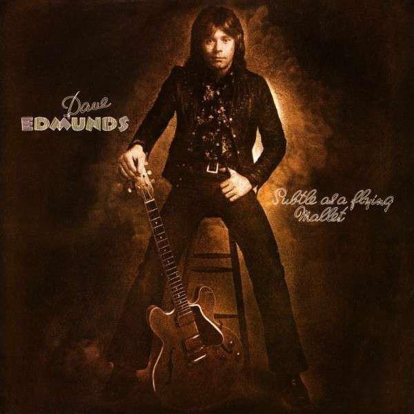 Cover zu Dave Edmunds - Subtle As A Flying Mallet (LP, Album, RE) Schallplatten Ankauf