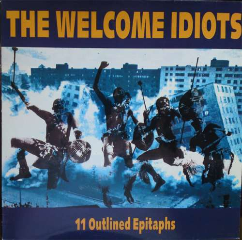 Bild The Welcome Idiots - 11 Outlined Epitaphs (LP, Album) Schallplatten Ankauf
