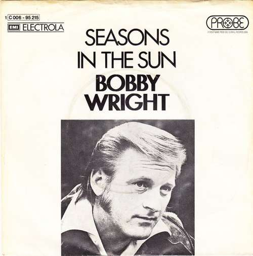 Bild Bobby Wright (3) - Seasons In The Sun (7, Single) Schallplatten Ankauf