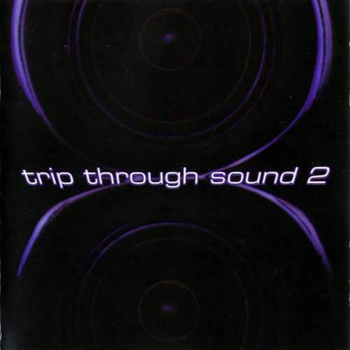 Cover Various - Trip Through Sound 2 (CD, Comp, P/Mixed) Schallplatten Ankauf