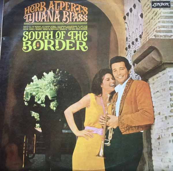 Cover Herb Alpert's Tijuana Brass* - South Of The Border (LP, Album) Schallplatten Ankauf