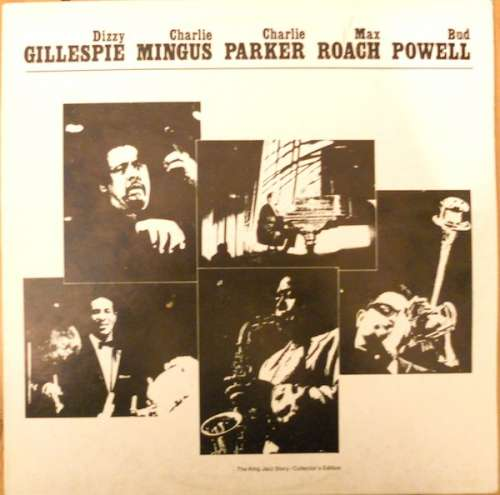 Cover Dizzy Gillespie, Charlie Mingus*, Charlie Parker, Max Roach, Bud Powell - Last Time Together - At The Massey Hall (Toronto May 15th, 1953) (LP, Album, RE) Schallplatten Ankauf