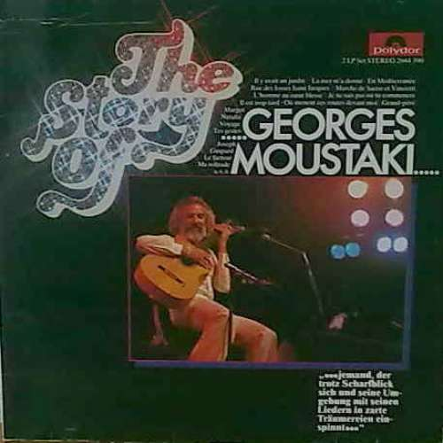 Bild Georges Moustaki - The Story Of...Georges Moustaki... (2xLP, Comp) Schallplatten Ankauf