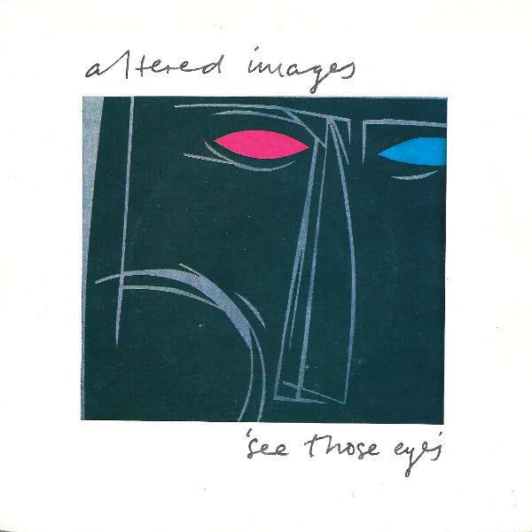 Bild Altered Images - See Those Eyes (7, Single) Schallplatten Ankauf