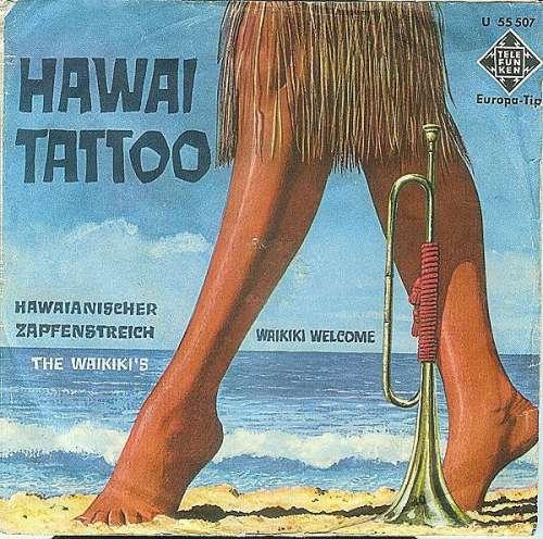 Bild The Waikiki's - Waikiki Welcome / Hawaii Tattoo (7, Single) Schallplatten Ankauf