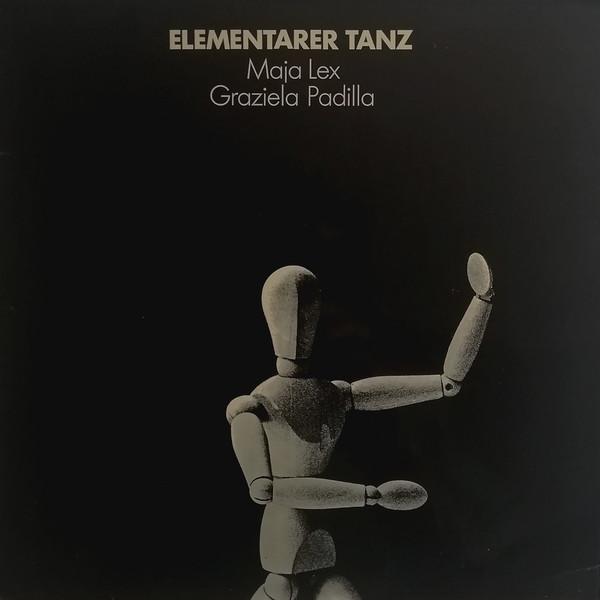 Cover zu Maja Lex / Graziela Padilla - Elementarer Tanz (LP) Schallplatten Ankauf