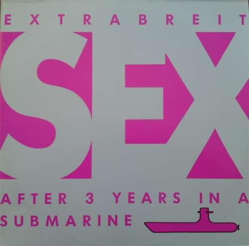 Bild Extrabreit - Sex After 3 Years In A Submarine (LP, Album) Schallplatten Ankauf