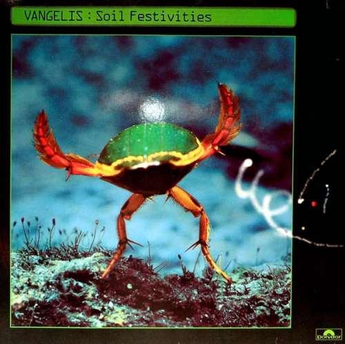 Cover Vangelis - Soil Festivities (LP, Album) Schallplatten Ankauf