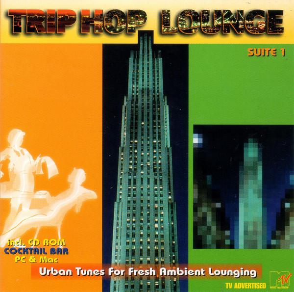 Cover zu Various - Trip Hop Lounge Suite 1 (Urban Tunes For Fresh Ambient Lounging) (CD, Comp, Enh) Schallplatten Ankauf