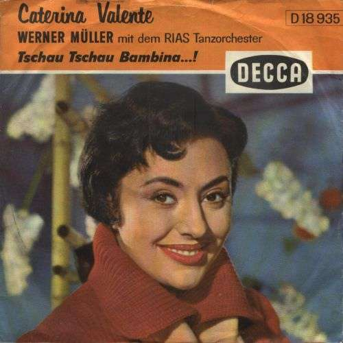 Bild Caterina Valente - Tschau Tschau Bambina ...! (7, Single) Schallplatten Ankauf