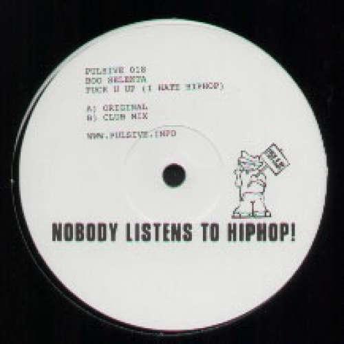 Bild Boo Selekta - Fuck U Up (I Hate Hip Hop) (12) Schallplatten Ankauf
