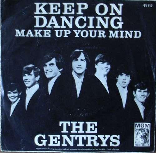 Bild The Gentrys - Keep On Dancing / Make Up Your Mind (7, Single, Mono) Schallplatten Ankauf