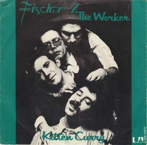 Bild Fischer-Z - The Worker (7, Single) Schallplatten Ankauf