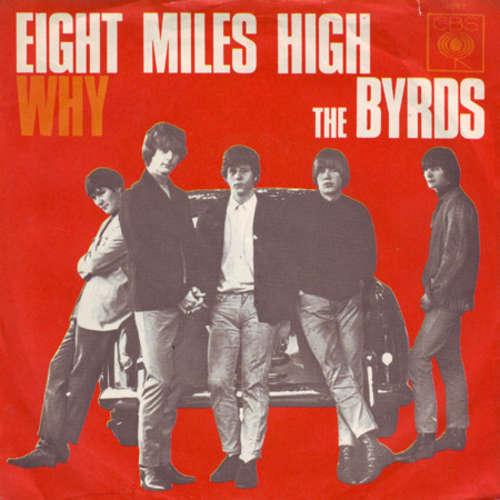 Bild The Byrds - Eight Miles High / Why (7, Single) Schallplatten Ankauf