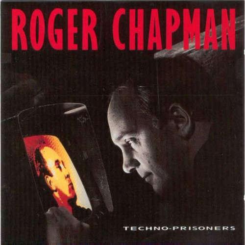 Bild Roger Chapman - Techno-Prisoners (LP) Schallplatten Ankauf