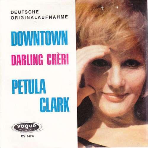 Bild Petula Clark - Downtown / Darling Chèri (7, Single, 1st) Schallplatten Ankauf
