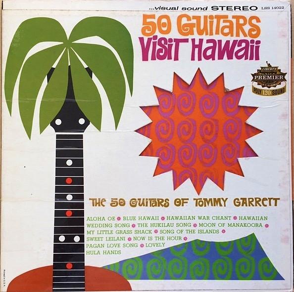 Bild The 50 Guitars Of Tommy Garrett - 50 Guitars Visit Hawaii (LP, Album, RE) Schallplatten Ankauf
