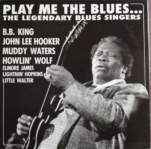 Cover zu Various - Play Me The Blues...The Legendary Blues Singers (LP, Comp, Club) Schallplatten Ankauf