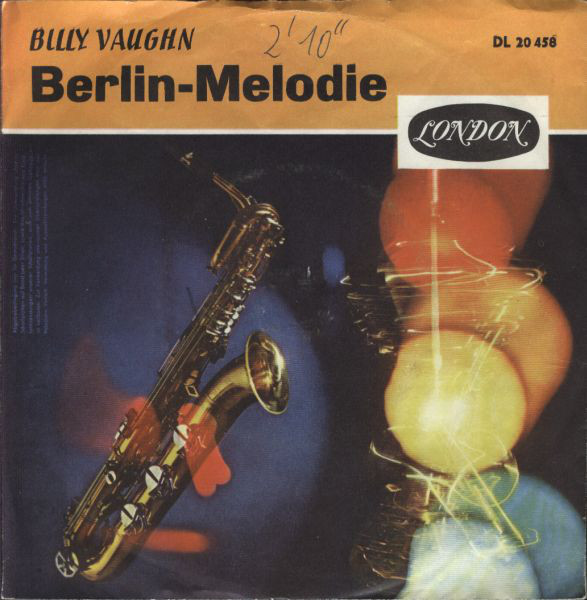 Bild Billy Vaughn And His Orchestra - Berlin Melodie (7, Single) Schallplatten Ankauf