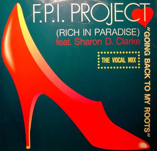 Bild F.P.I. Project* feat. Sharon D. Clarke* - Going Back To My Roots (Rich In Paradise) (12) Schallplatten Ankauf