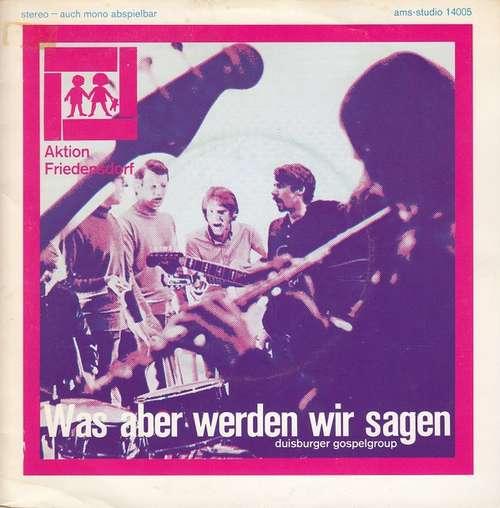Cover zu Duisburger Gospelgroup - Was Aber Werden Wir Sagen... (7, Single) Schallplatten Ankauf